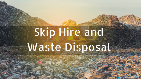 Skip Hire and Waste Disposal