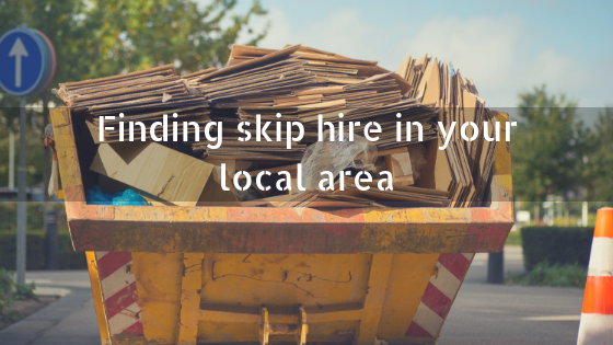 Finding skip hire in your local area