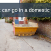 What can go in a domestic skip